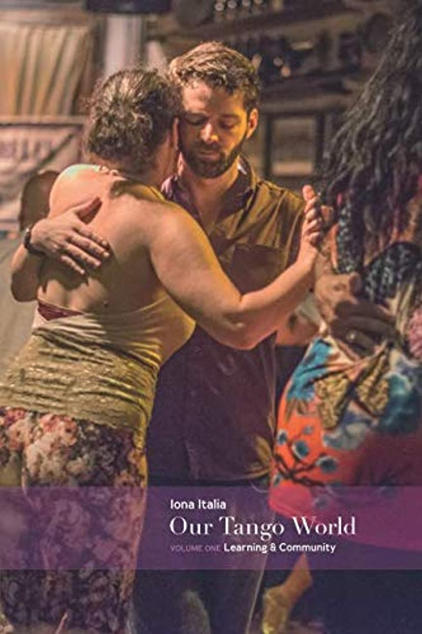 刺す韻乞食Our Tango World vol.1: Learning & Community