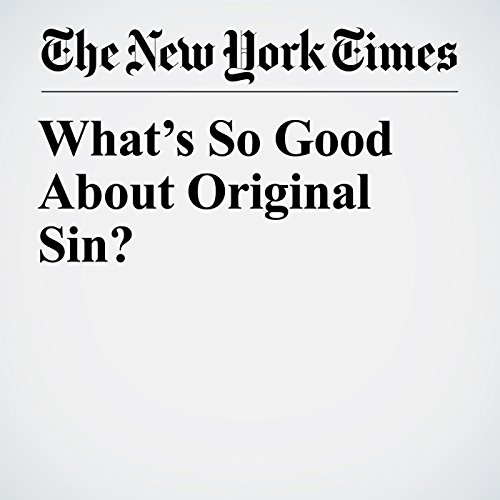 What's So Good About Original Sin? copertina