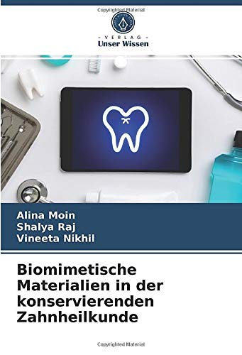 Biomimetische Materialien in der konservierenden Zahnheilkunde