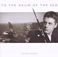 To the Drum of the Sea