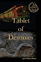 The Agency - Tablet of Destinies