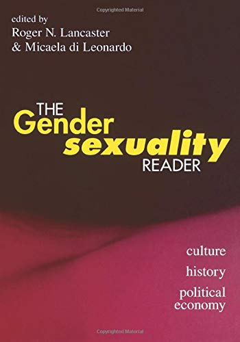 The Gender/Sexuality Reader: Culture, History, Political Economy (2)