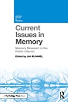 Current Issues in Memory: Memory Research in the Public Interest