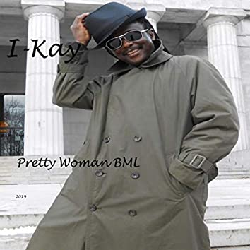 Pretty Woman BML