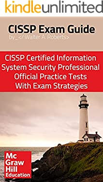 CISSP Exam Guide: CISSP Certified Information Systems Security Professional Official Practice Tests With Exam Strategies