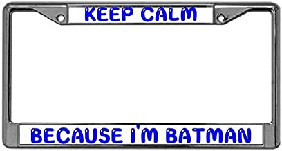 Niudunin Simple and Powerful License Plate Frame Holder for US Cars Keep Calm Because I'm Batman License Plate Frame Free Screw Caps Included Aluminum License Plate Frame