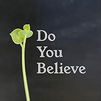 Do You Believe (feat. Mary Cameron)