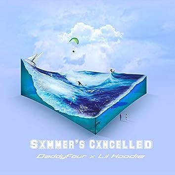 Sxmmer's Cxncelled