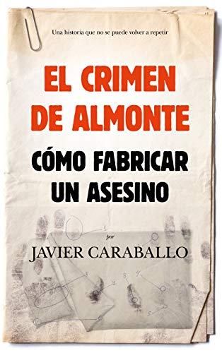 El crimen de Almonte (Sociedad actual)