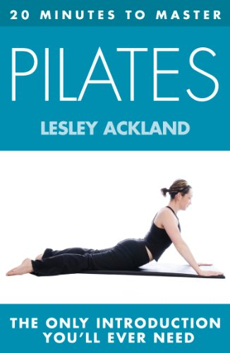 20 MINUTES TO MASTER ... PILATES (Thorsons First Directions) (English Edition)