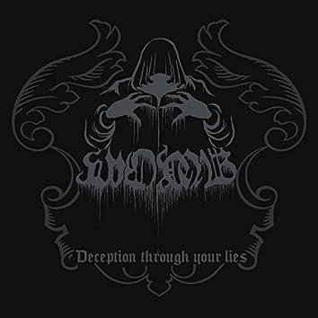 Deception Through Your Lies