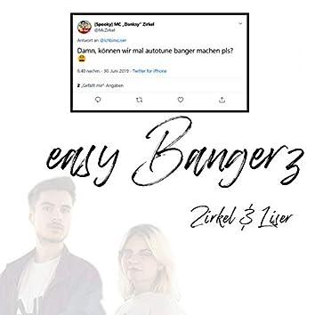 Easy Bangerz