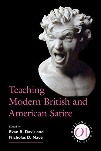 Compare Textbook Prices for Teaching Modern British and American Satire Options for Teaching Illustrated Edition ISBN 9781603293792 by Davis, Evan R.,Nace, Nicholas D.