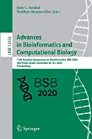 Advances in Bioinformatics and Computational Biology: 13th Brazilian Symposium on Bioinformatics, BSB 2020, São Paulo, Brazil, November 23–27, 2020, Proceedings (Lecture Notes in Computer Science, 12558)