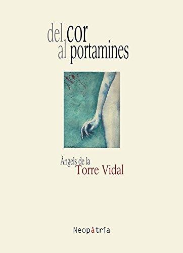 Del Cor Al Portamines (Opera prima)