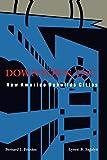Downtown, Inc.: How America Rebuilds Cities (Mit Press) - Bernard J. Frieden