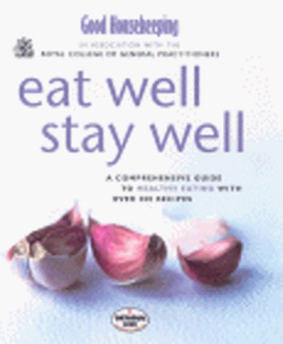 Image OfGood Housekeeping & Royal College Of General Practitioners: Eat Well, Stay Well (Good Housekeeping Cookery Club)