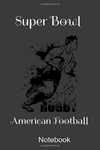 Super Bowl American Football Notebook: Gift for American Football loveres - and Gift for Super Bowl -players and fans comic Football Coach Notebook ... football , Rugby , playbook notes Paperback