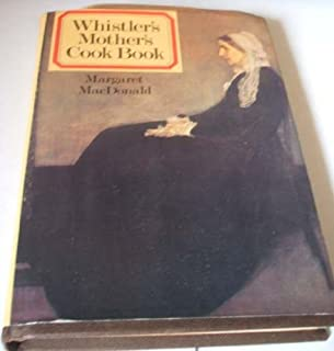 Whistler's Mother's Cook Book by MacDonald Margaret F. (1979-10-18) Hardcover