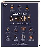 Workshop Whisky: Entdecken, Verkosten, Genießen