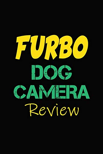 Furbo dog Camera Review: Blank Lined Journal for Dog Lovers, Dog Mom, Dog Dad and Pet Owners