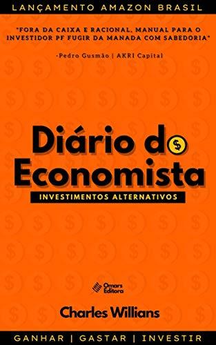 Diário do Economista: Investimentos Alternativos (Portuguese Edition)