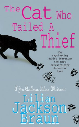 The Cat Who Tailed a Thief (The Cat Who… Mysteries, Book 19): An utterly delightful feline mystery for cat lovers everywhere (The Cat Who...) (English Edition)