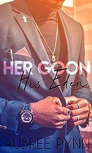 Her Goon, His Eden