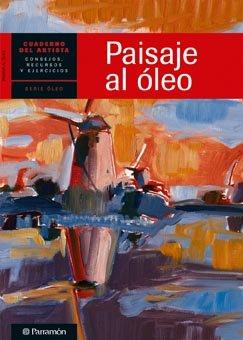 Paisaje al óleo (Cuadernos del artista)