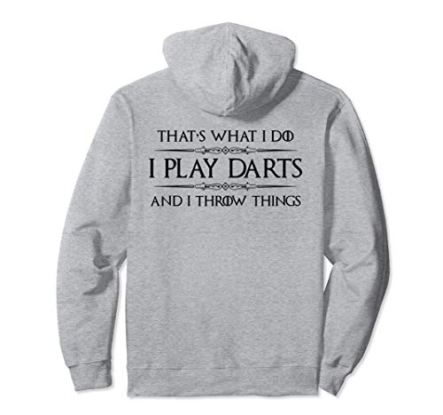 Dart Player Gifts - I Play Darts & I Throw Things Funny Pullover Hoodie
