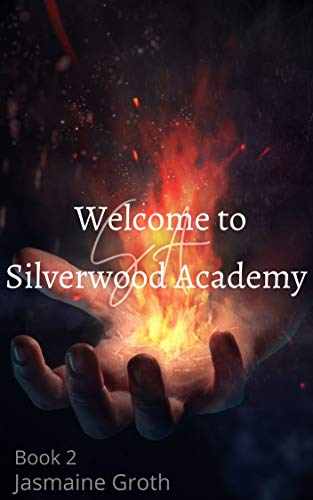 Silverwood Academy Book 2 (English Edition)