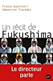 Un récit de Fukushima. Le...