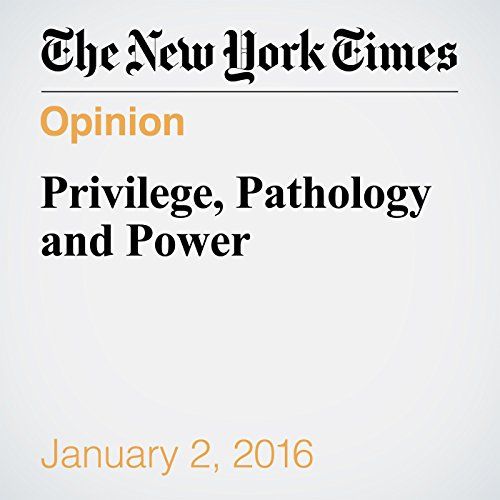 Privilege, Pathology and Power audiobook cover art