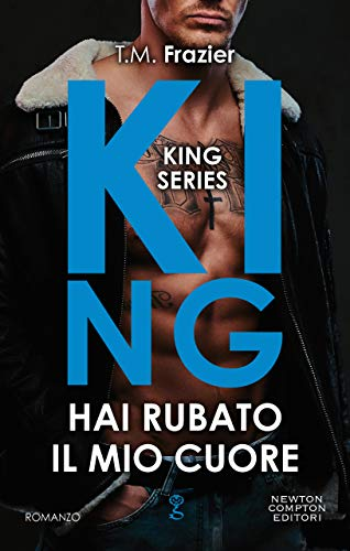 King. Hai rubato il mio cuore (King Series Vol. 3)
