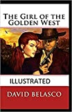 The Girl of the Golden West Annotated (English Edition)