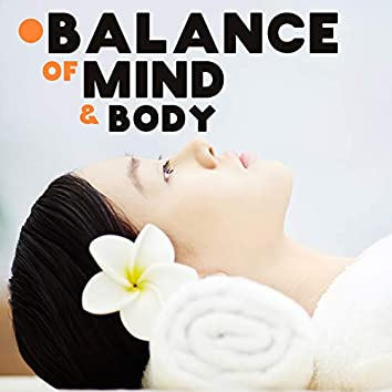 Balance of Mind & Body – Oasis Full of Soothing Sounds Created for Spa Treatments
