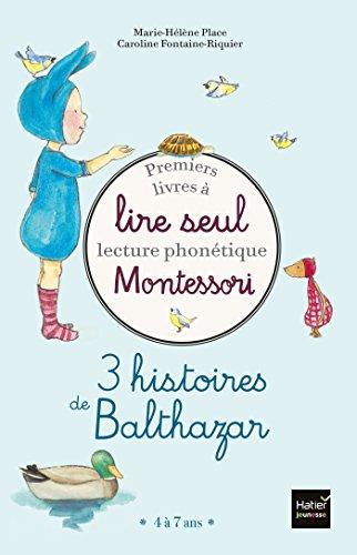 Coffret Premiers livres à lire seul 3 histoires de Balthazar Niveau 2 Pédagogie Montessori:...