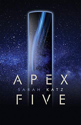 Apex Five by Katz, Sarah