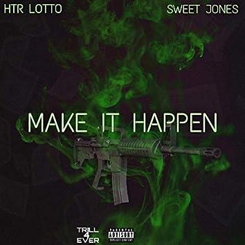 Make It Happen (feat. Sweet Jones)