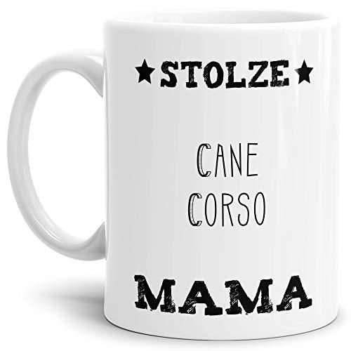 Tassendruck Hunde-Tasse Stolze Cane Corso Mama Geschenkidee für das Frauchen/Mug/Cup/Becher/Weiss