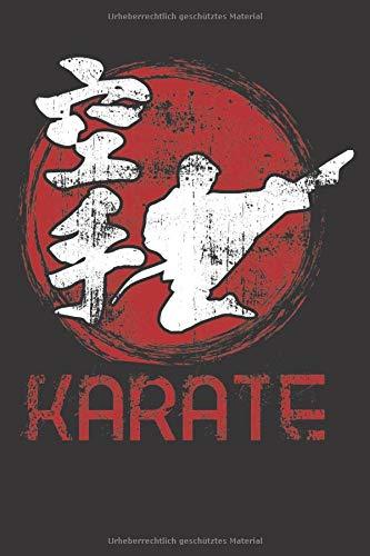 Karate: Trainings-Logbuch Für Japanische Kampfkunst Fans