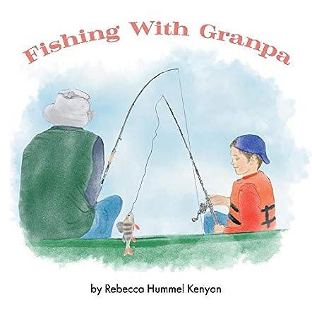 Fishing with Granpa