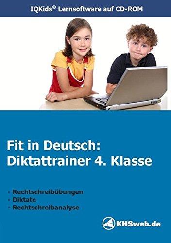 Fit in Deutsch: Diktattrainer 4. Klasse (Windows 10 / 8 / 7 / Vista / XP): Lernsoftware: Sicher in der Rechtschreibung durch selbständiges Üben und ... (Fit in Deutsch: Lernsoftware für Deutsch)
