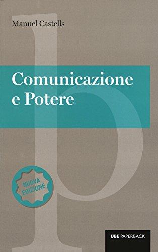 Comunicazione e potere. Nuova ediz.