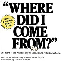 Where Did I Come From? (Paperback)--by Peter Mayle [2000 Edition]
