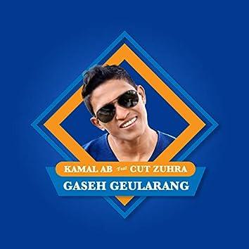 Gaseh Geularang (feat. Cut Zuhra)