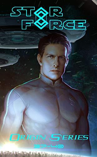 Star Force: Origin Series Box Set (37-40) (Star Force Universe Book 10) (English Edition)