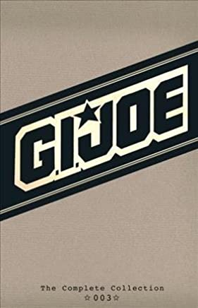 [G.I. Joe: The Complete Collection: Volume 3] (By (artist)  Marie Severin , By (artist)  Frank Springer , By (artist)  Rod Whigham , By (artist)  Mark Bright , By (artist)  Bob Camp , By (artist)  Mike Vosburg , By (author)  Larry Hama) [published: October, 2013]