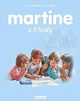 Les albums de Martine: Martine a l'ecole
