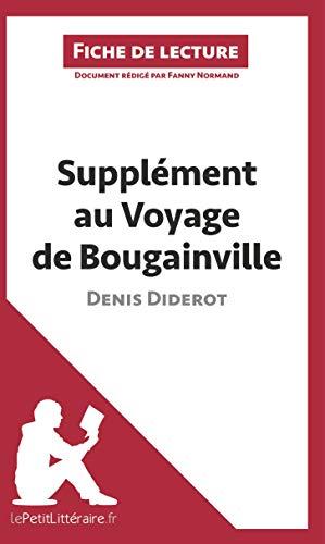 Supplément au voyage de Bougainville de Denis Diderot (Fiche de lecture): Résumé complet et analyse détaillée de l'oeuvre